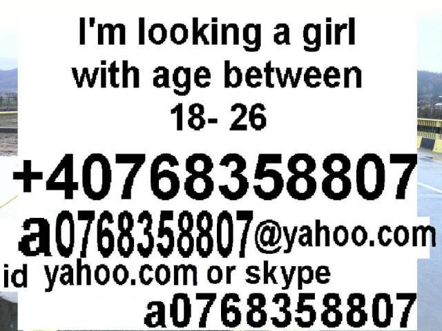 a0768358807 id mess suflettbun Caut o fata cu varsta intre 18-26 ani pentru casatorie
