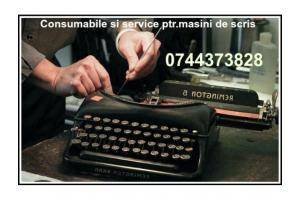 Reparatii&Servisare masini de scris , consumabile.
