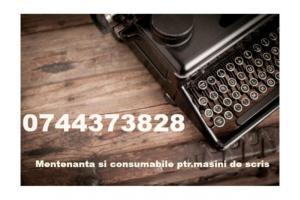 Depanare si  consumabile ptr.masini de scris