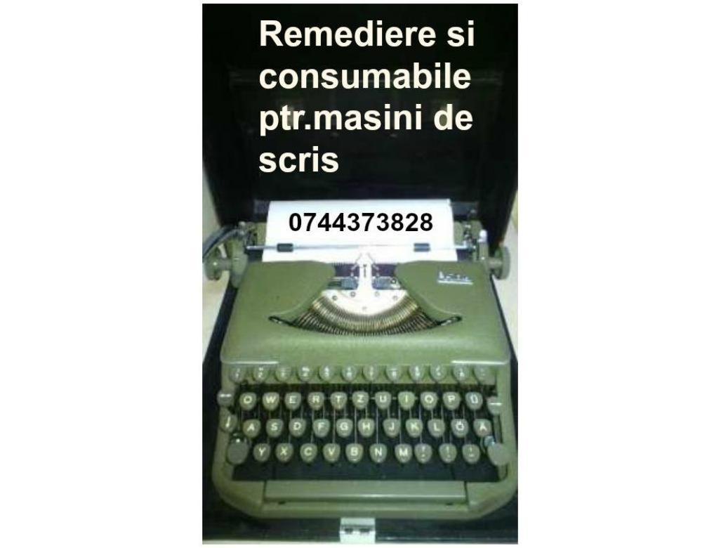 Remediere si consumabile ptr.masini de scris.