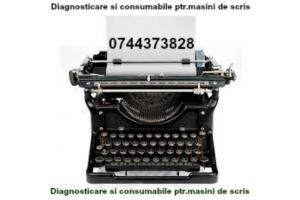 Consumabile si diagnosticare ptr.masini de scris.