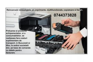 Reincarcam consumabile ptr.imprimante, multifunctionale, copiatoare si faxuri.