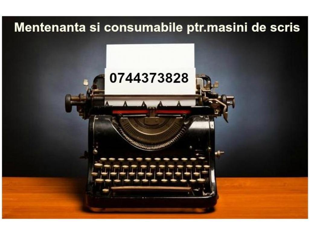 Consumabile si mentenanta ptr.masini de scris.