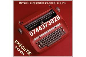 Revizie si Consumabile ptr.masini de scris.