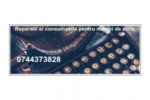 Reparatii si Consumabile ptr.masini de scris.